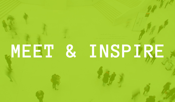 Meet & Inspire arrangementer